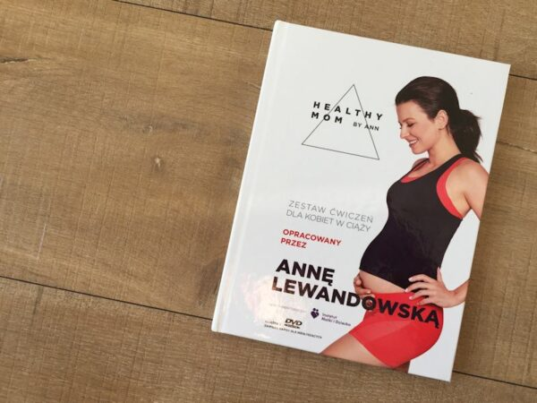 Anna Lewandowska Healthy Mom